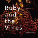 Ruby And The Vines