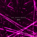 We Have Band Oh! (EP)